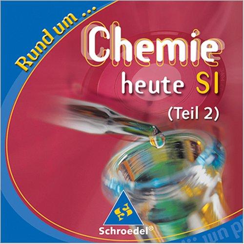 Rund um... Chemie heute S1 (Teil 2)
