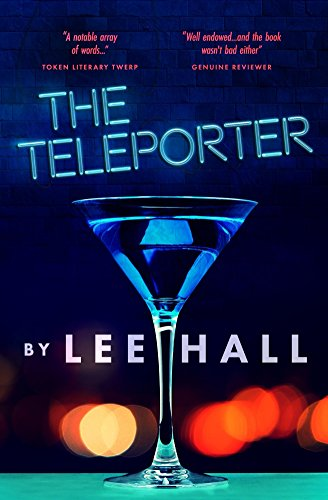 The Teleporter by [Hall, Lee]