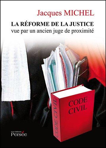 La Réforme de la Justice