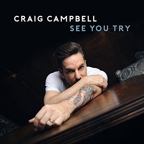 Craig Campbell - See You Try
