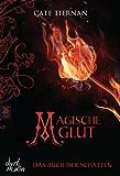 Das Buch der Schatten - Magische Glut: Band 2