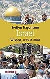 Israel: Wissen, was stimmt (HERDER spektrum, Band 6159) - Steffen Hagemann