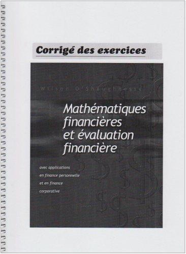 Mathematiques Financières et Évaluation Financiere avec Applications en Finance Personnelle et en Fi
