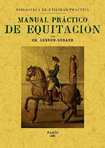 Manual práctico de equitación por Ch. Lebrun - Renaud