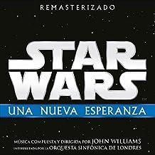 Star Wars: Una Nueva Esperanza - Banda Sonora Original
