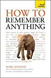 How to Remember Anything: Teach Yourself by Mark Channon (25-Nov-2011) Paperback
