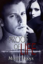 Proof of Life (Super Agent) by Misty Evans (2010-08-03)