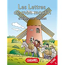 Le secret de maître Cornille: Livre illustré pour enfants (Les Lettres de mon moulin t. 2)