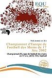 Championnat D'Europe de Football Des Moins de 17 ANS 2002...
