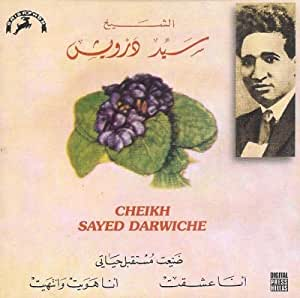 L'Immortel Cheick Sayed Darwiche [Audio CD]