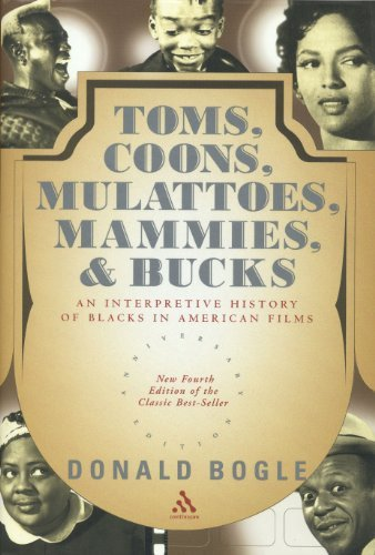 Toms, Coons, Mulattoes, Mammies, & Bucks: An Interpretive History of Blacks in American Films by Donald Bogle (2003-08-30)