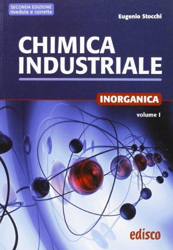 Chimica industriale. Per gli Ist. tecnici e professionali. Con espansione online: 1