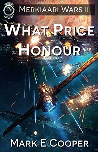 What Price Honour: Merkiaari Wars: Volume 2