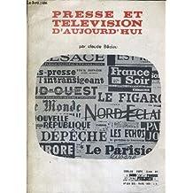 PRESSE ET TELEVISION D'AUJOURD'HUI - NUMERO HORS SERIE DE L'ECHO DE LA PRESSE ET DE LA PUBLICITE N°664 BIS MARS 1969.
