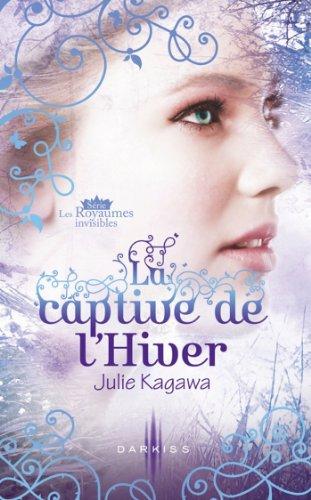 La captive de l'Hiver : T2 - Les Roy...