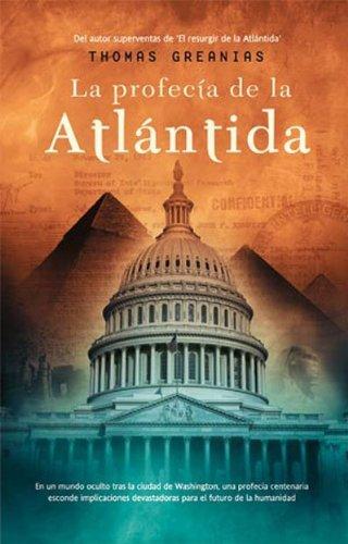 La profecía de la Atlántida (Best seller) por Thomas Greanias