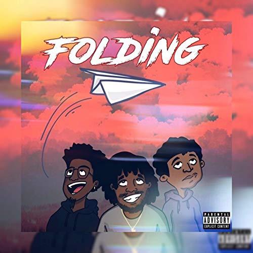 Folding (feat. Rel FromtheQ6 & Brandom) [Explicit]