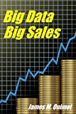 Big Data - Big Sales (English Edition)