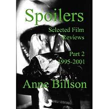 Spoilers: Selected Film Reviews Part 2 1995-2001