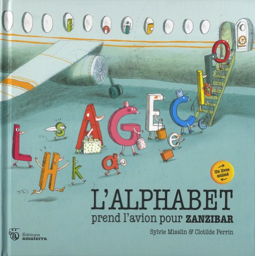 L'Alphabet prend l'avion pour Zanzibar (NE)