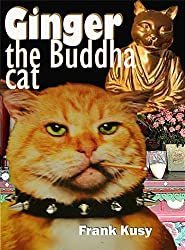 Ginger the Buddha Cat (Ginger the Cat Book 2) (English Edition)