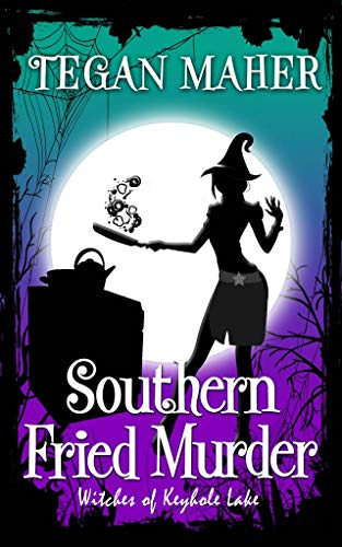 Southern Fried Murder: Witches of Keyhole Lake Book 9 (Witches of Keyhole Lake Southern Mysteries) (English Edition)
