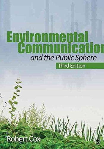 environmental-communication-and-the-public-sphere-by-j-robert-cox-published-june-2012