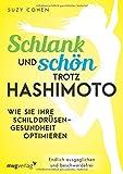 Schlank und schön trotz Hashimoto: Wie Sie Ihre Schilddrüsengesundheit optimieren