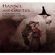 Hansel and Gretel by Jacob W. Grimm (1991-08-20)