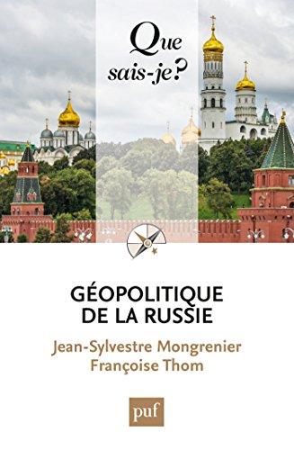 Géopolitique de la Russie: « Que sais-je ? » n° 4043