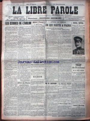 LIBRE PAROLE (LA) [No 6759] du 23/10/1910 - LES CENDRES DE L'AIGLON - APRES LA GREVE - PAUL BEAUREGARD - TROP DE BOMBES - LE DENTISTE GRIPEEN EST CONDAMNE A MORT - LE NONCE DU PORTUGAL A PARIS - EXPLOSION DU QUAI D'ORSAY.
