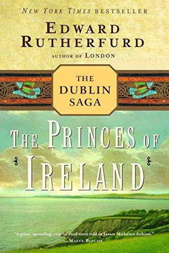 The Princes of Ireland: The Dublin Saga por Edward Rutherfurd