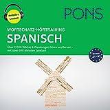 Wortschatz-Hörtraining Spanisch: Über 2.000 Wörter & Wendungen hören und lernen