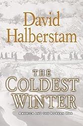 [( The Coldest Winter: America and the Korean War )] [by: David Halberstam] [Sep-2007]
