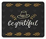 BGLKCS Be Grateful Mouse Pad, Sketch Style Pioneer Hat with Foliage and Autumn Quote, Standard Size Rectangle Non-Slip R