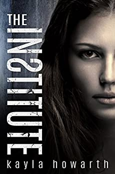 The Institute (The Institute Series Book 1) (English Edition)