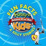[(Ripley's Fun Facts & Silly Stories)] [Compiled by Ripley's Believe It or Not] published on (October, 2015)