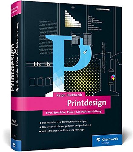 Printdesign: Flyer, Broschüre, Plakat, Geschäftsausstattung – Das aktuelle Lern- und Nachschlagewerk Buch-Cover