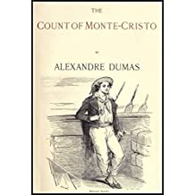 The Count of Monte Cristo ; Complete And Full Of  Illustrated (English Edition)