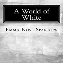 A World of White: Picture Book for Dementia Patients: Volume 7 (L2)