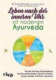 Leben nach der inneren Uhr mit modernem Ayurveda (Amazon.de)