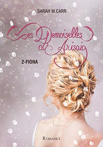 Les demoiselles d'Arisaig 2-Fiona par [M.Carr, Sarah]