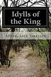 Idylls of the King by Alfred, Lord Tennyson (2014-04-03)