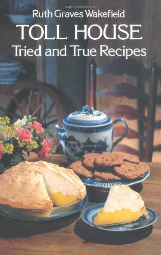 toll-house-tried-and-tested-recipes