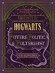 Racconti di Hogwarts: potere, politic...