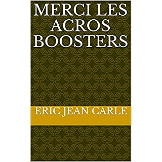MERCI LES ACROS BOOSTERS (French Edition)