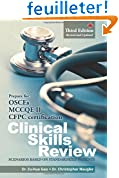 Clinical Skills Review: Scenarios based on standardized patients: Prepare for OSCEs, MCCQE II, CFPC certification