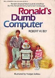 Ronald's Dumb Computer