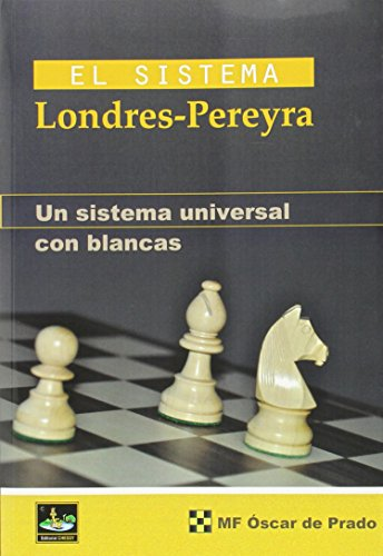 El Sistema Londres - Pereyra, Un Sístema Universal con Blancas