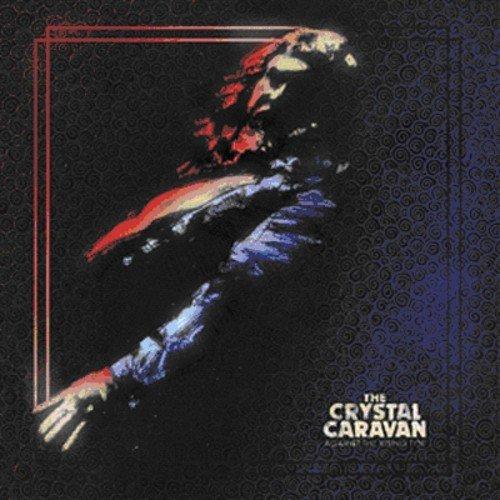 Crystal Caravan: Against the Rising Tide [Vinyl LP] (Vinyl)